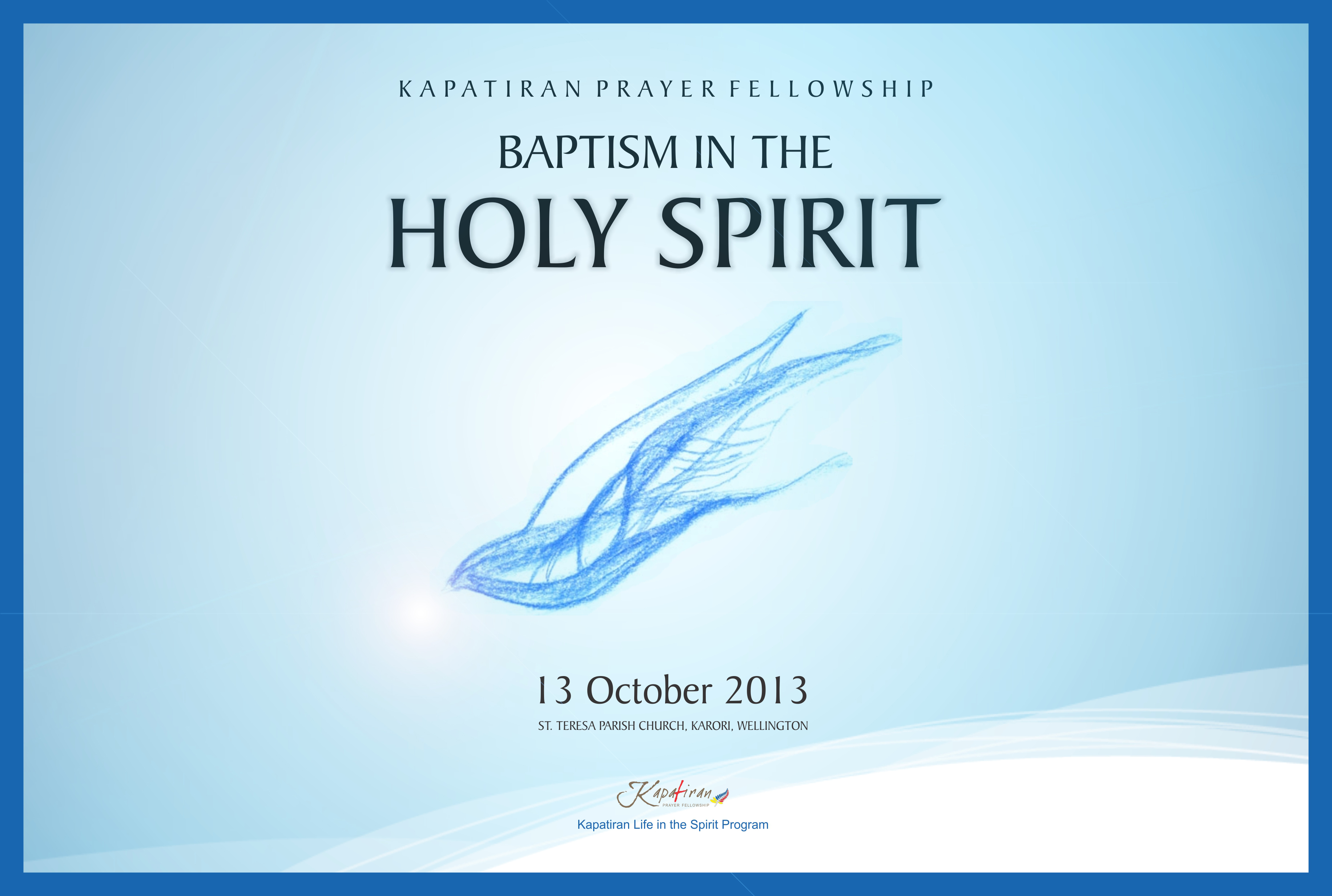 holy spirit baptism Receive the baptism in the holy spirit just as you received jesus—by faith, by believing god's word you are his child and he is your father god is poised and ready to baptize you in his holy spirit when you ask him.